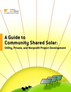thumbnail for A Guide to Community Shared Solar Utility, Private, and Nonprofit Project Development Version 2.0
